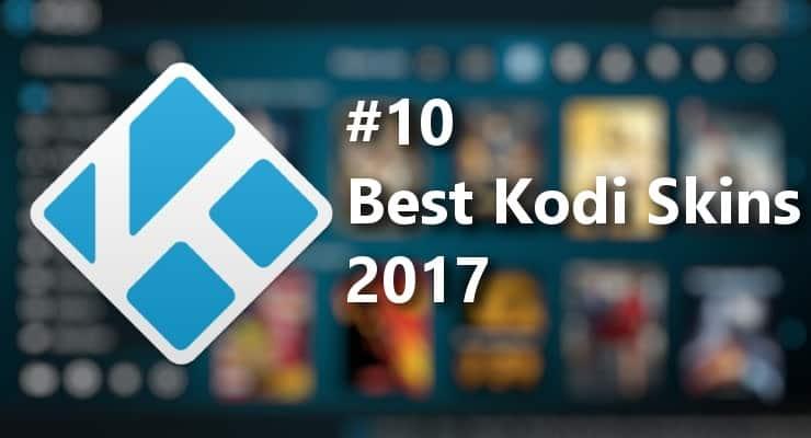 10 лучших скинов Kodi 2017 - для HTPC и потоковых боксов Kodi
