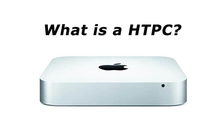 Что такое HTPC, он же домашний кинотеатр, и для чего он используется?
