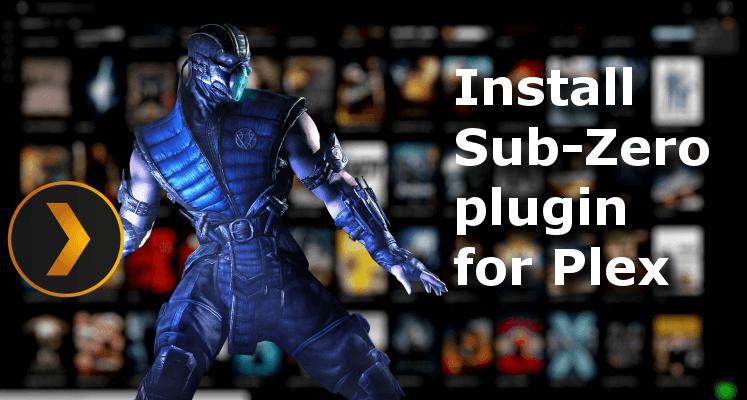 Установите плагин Sub-Zero для Plex - скачивайте субтитры автоматически