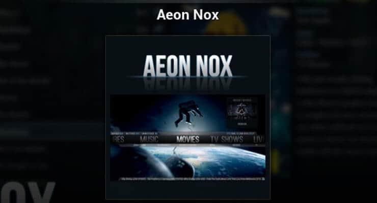 Kodi Aeon Nox Skin Review: современный взгляд на ваш HTPC